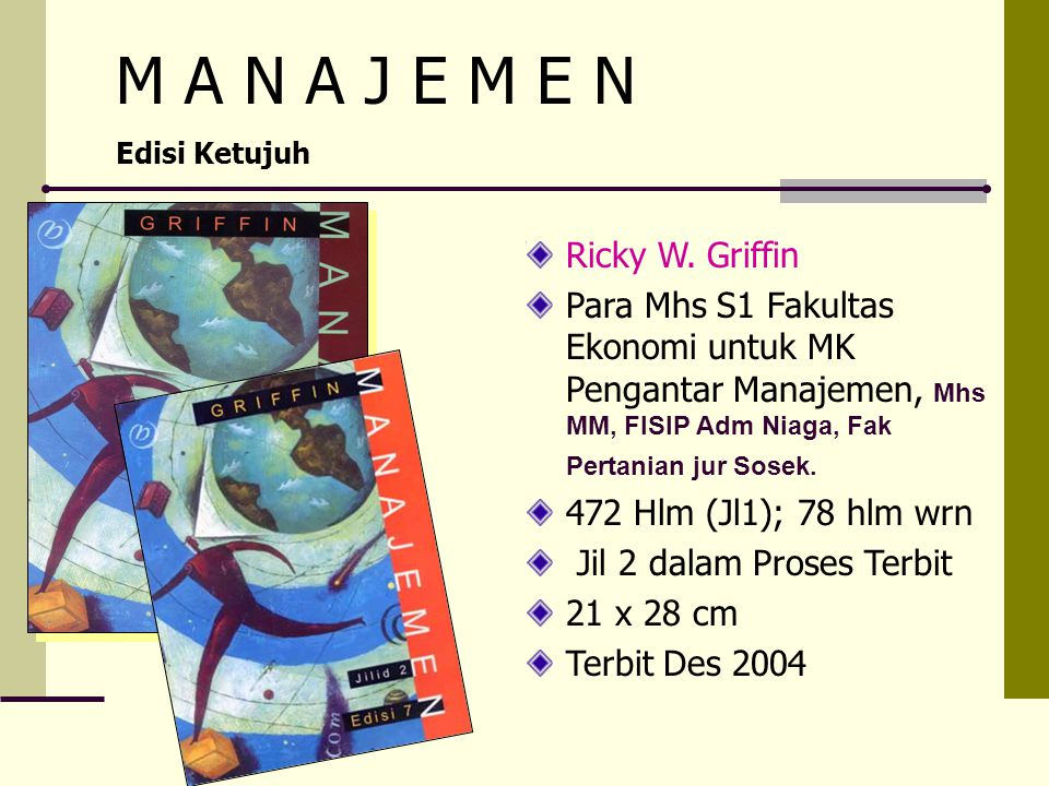 M A N A J E M E N Ricky W. Griffin