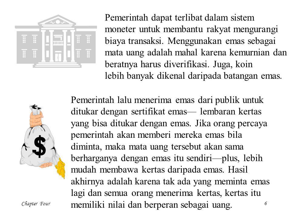 Pemerintah dapat terlibat dalam sistem moneter untuk membantu rakyat mengurangi biaya transaksi. Menggunakan emas sebagai mata uang adalah mahal karena kemurnian dan beratnya harus diverifikasi. Juga, koin