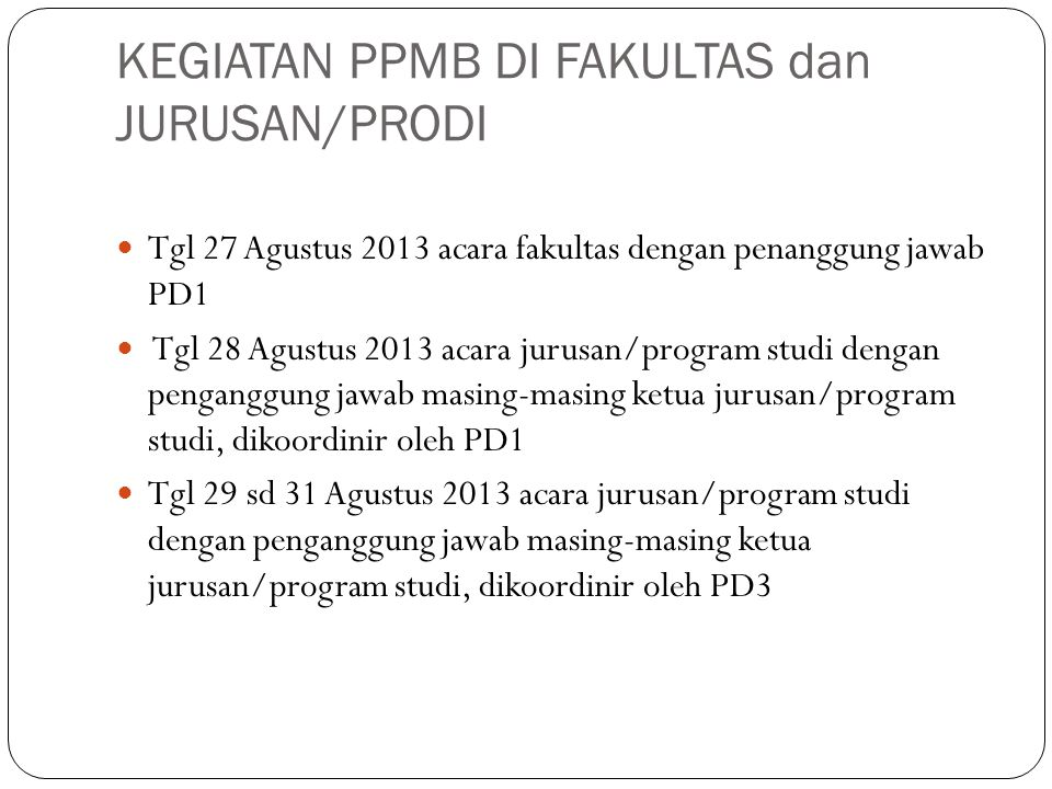 KEGIATAN PPMB DI FAKULTAS dan JURUSAN/PRODI