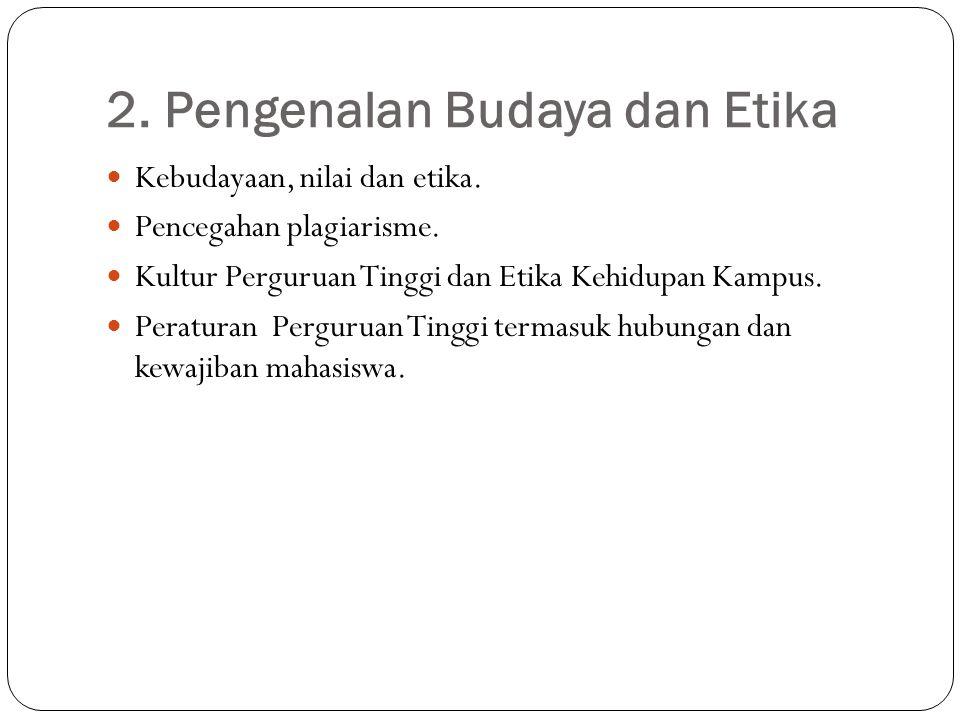 2. Pengenalan Budaya dan Etika