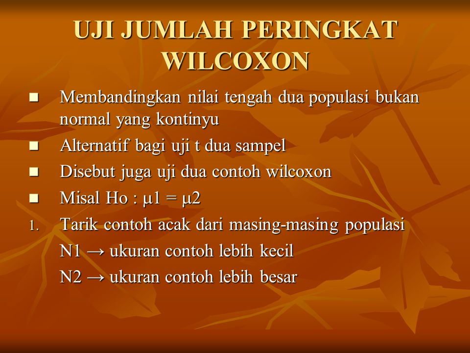 UJI JUMLAH PERINGKAT WILCOXON