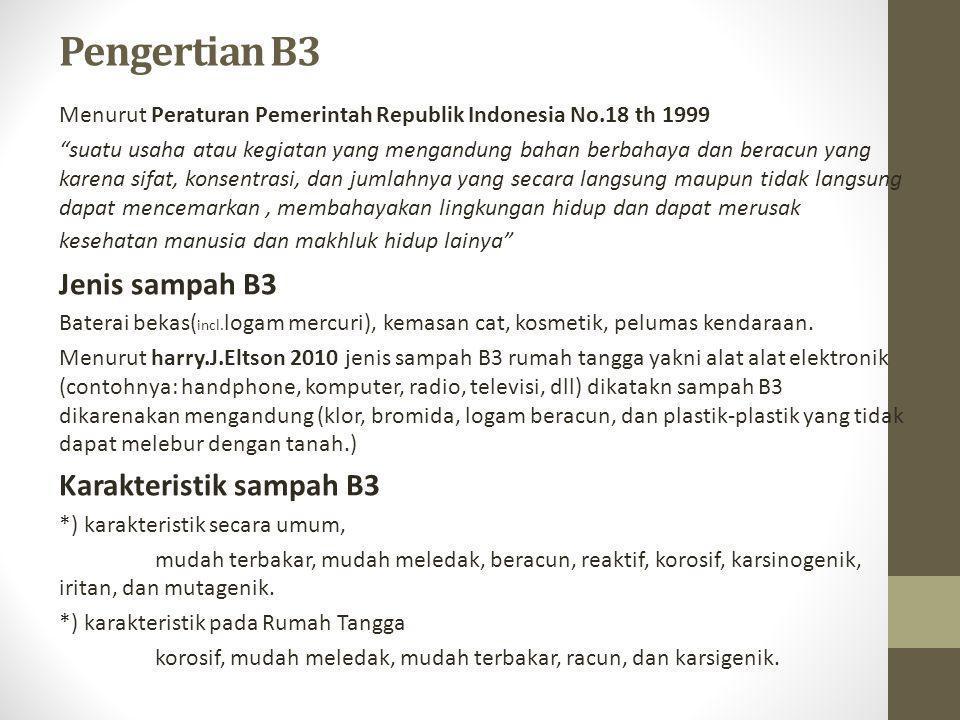 Pengertian B3 Jenis sampah B3 Karakteristik sampah B3