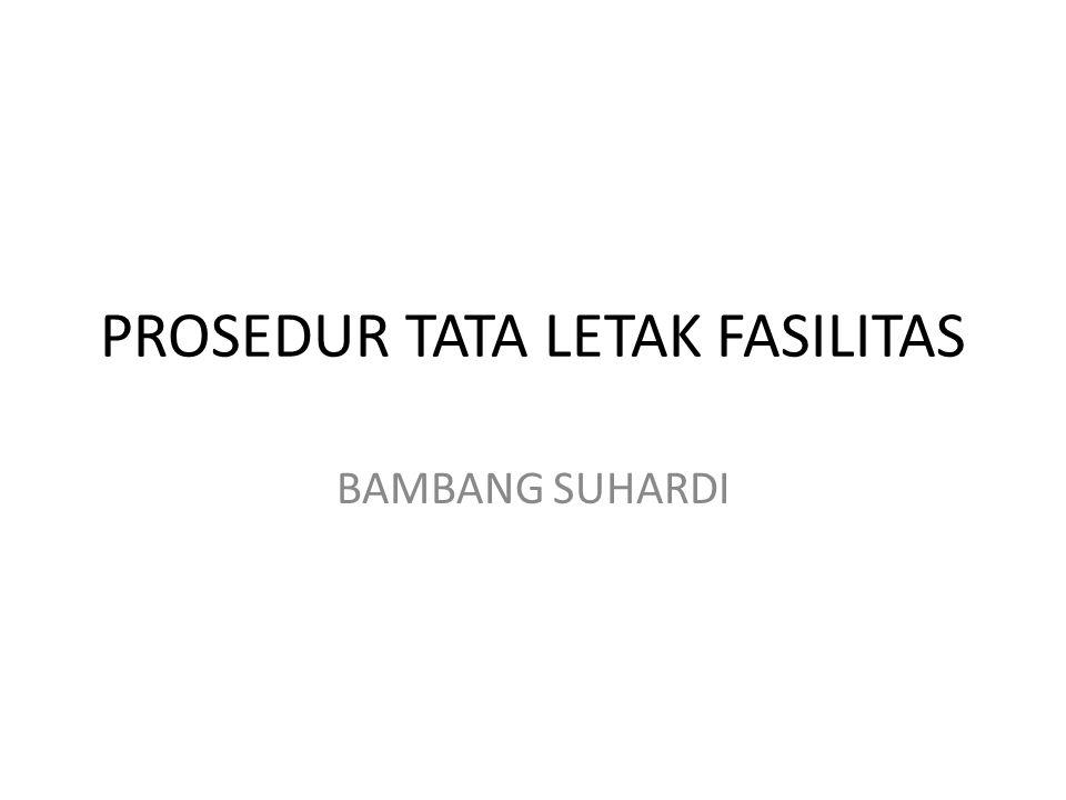 PROSEDUR TATA LETAK FASILITAS