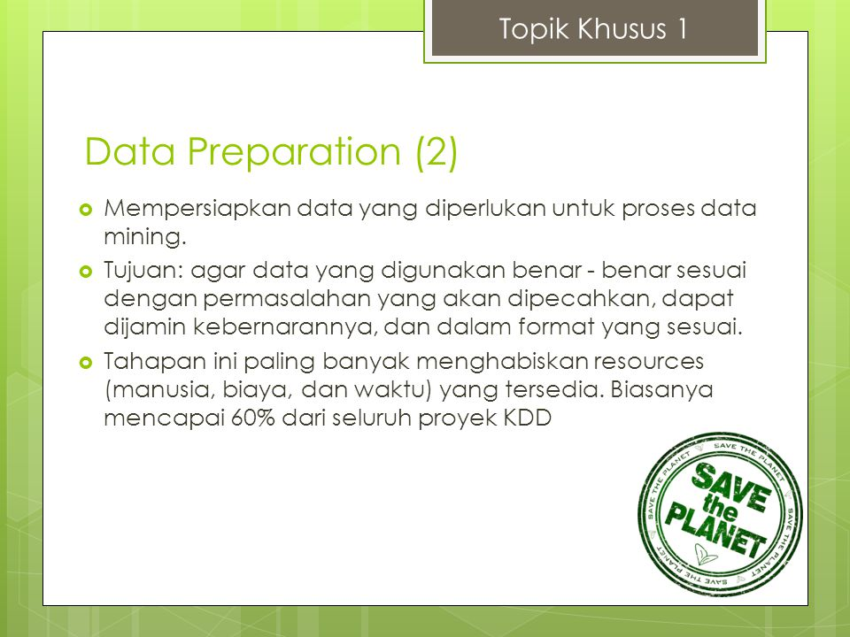 Data Preparation (2) Topik Khusus 1