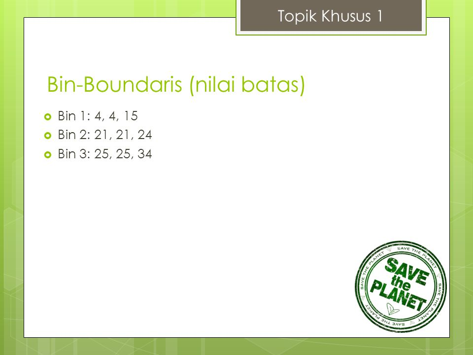 Bin-Boundaris (nilai batas)