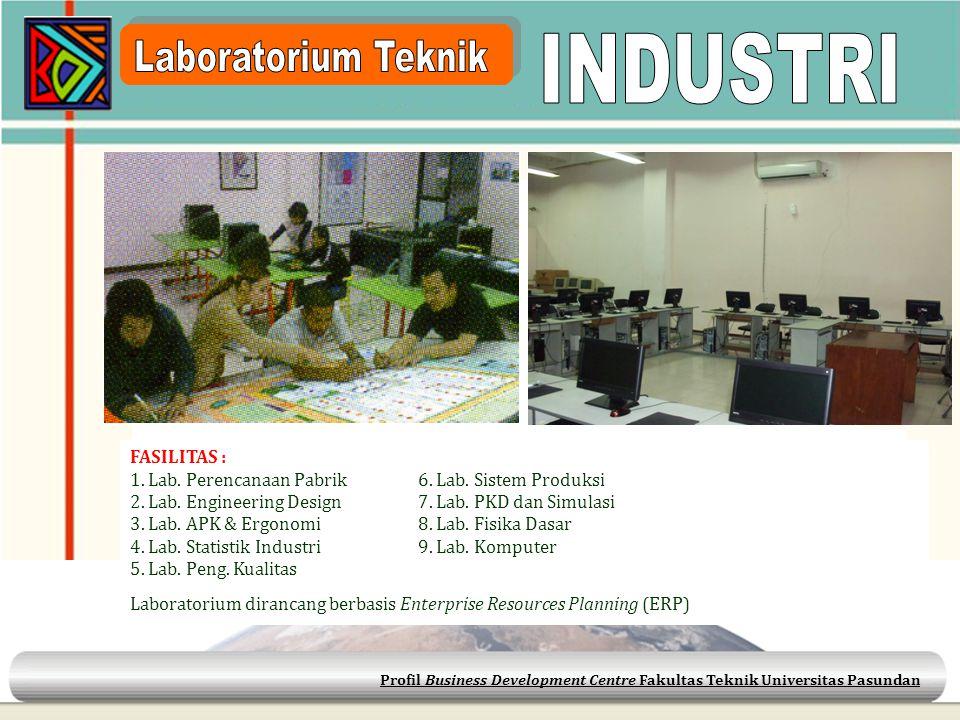 INDUSTRI Laboratorium Teknik FASILITAS :