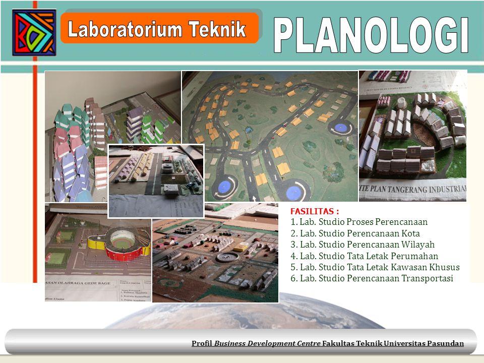 PLANOLOGI Laboratorium Teknik 1. Lab. Studio Proses Perencanaan