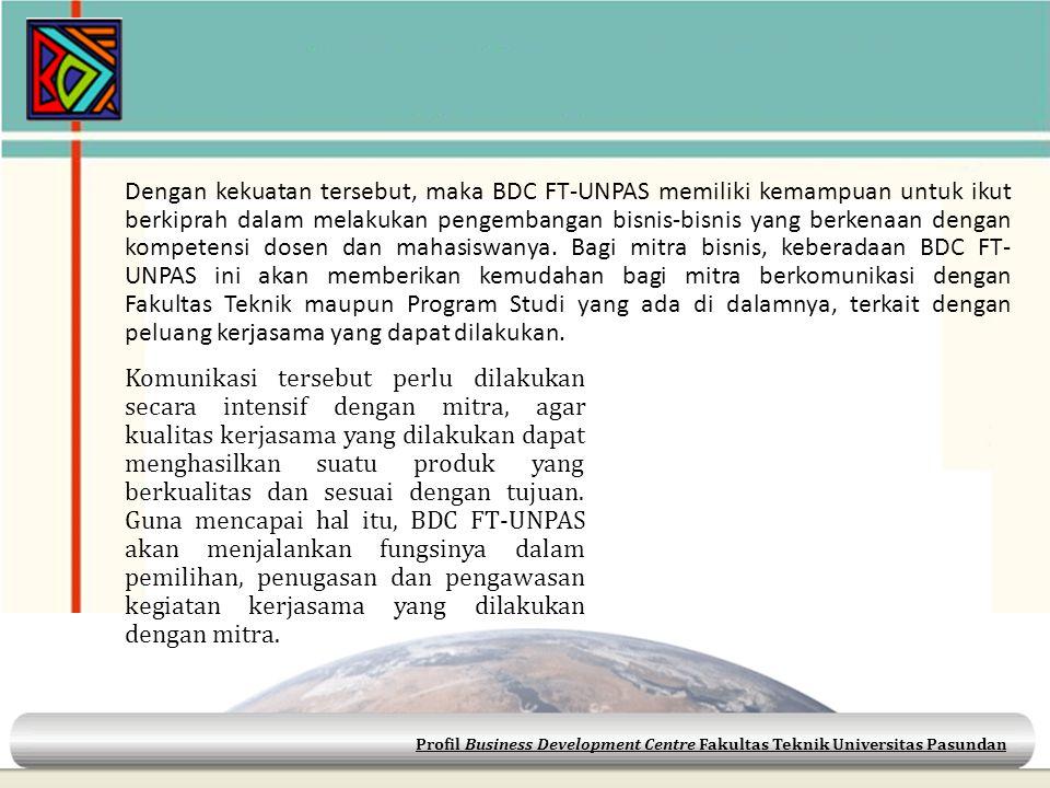 Profil Business Development Centre Fakultas Teknik Universitas Pasundan