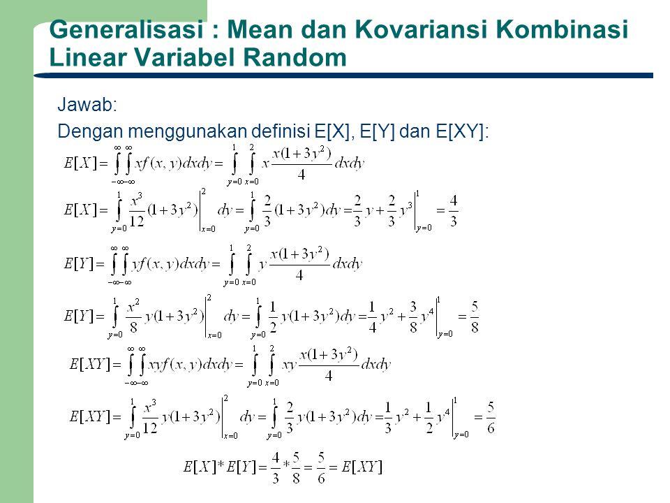 Generalisasi : Mean dan Kovariansi Kombinasi Linear Variabel Random