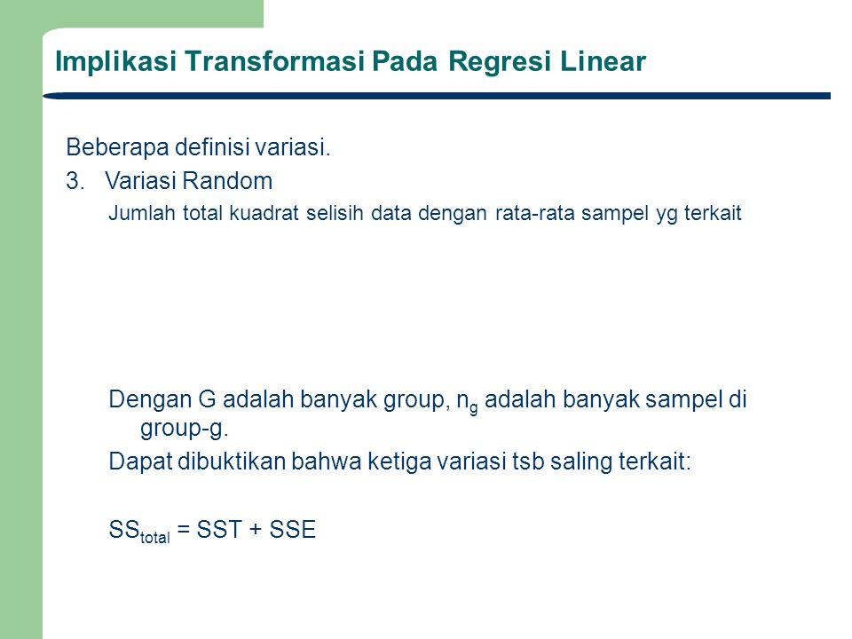 Implikasi Transformasi Pada Regresi Linear