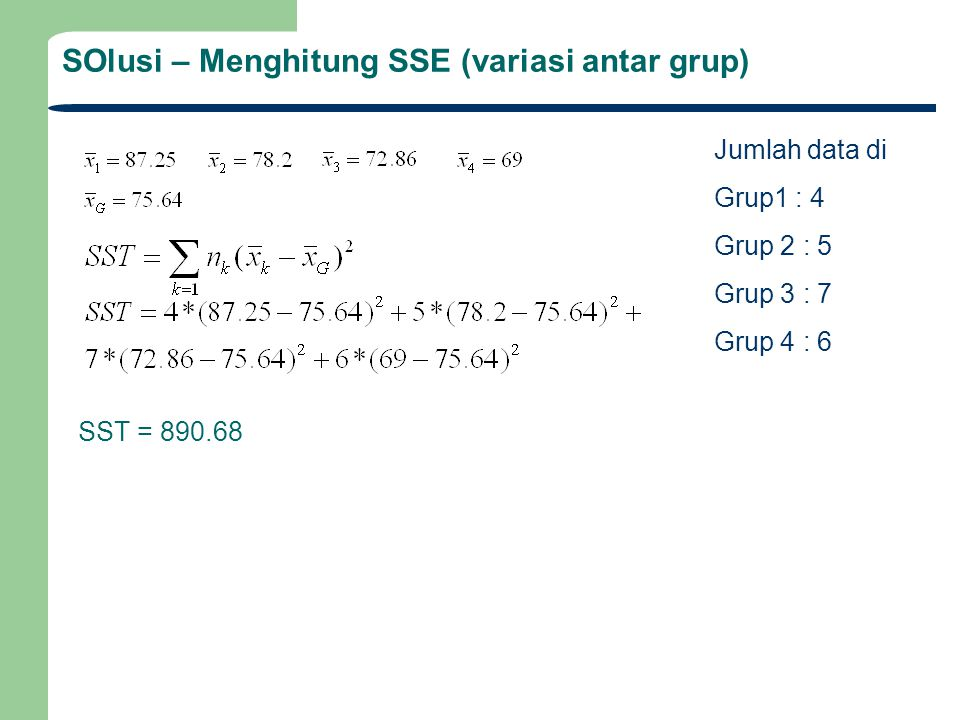SOlusi – Menghitung SSE (variasi antar grup)