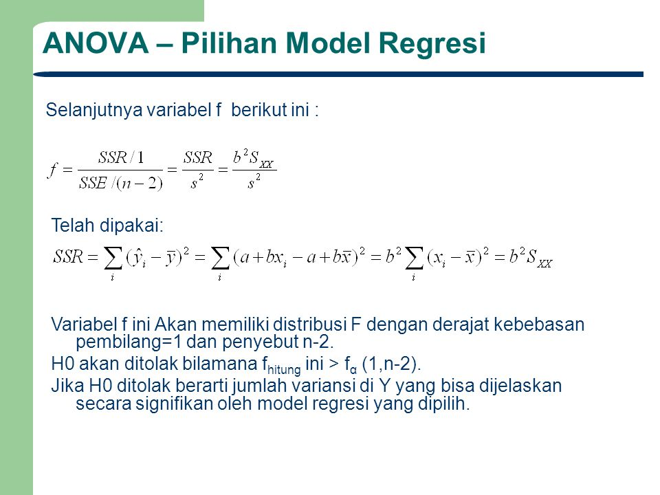 ANOVA – Pilihan Model Regresi