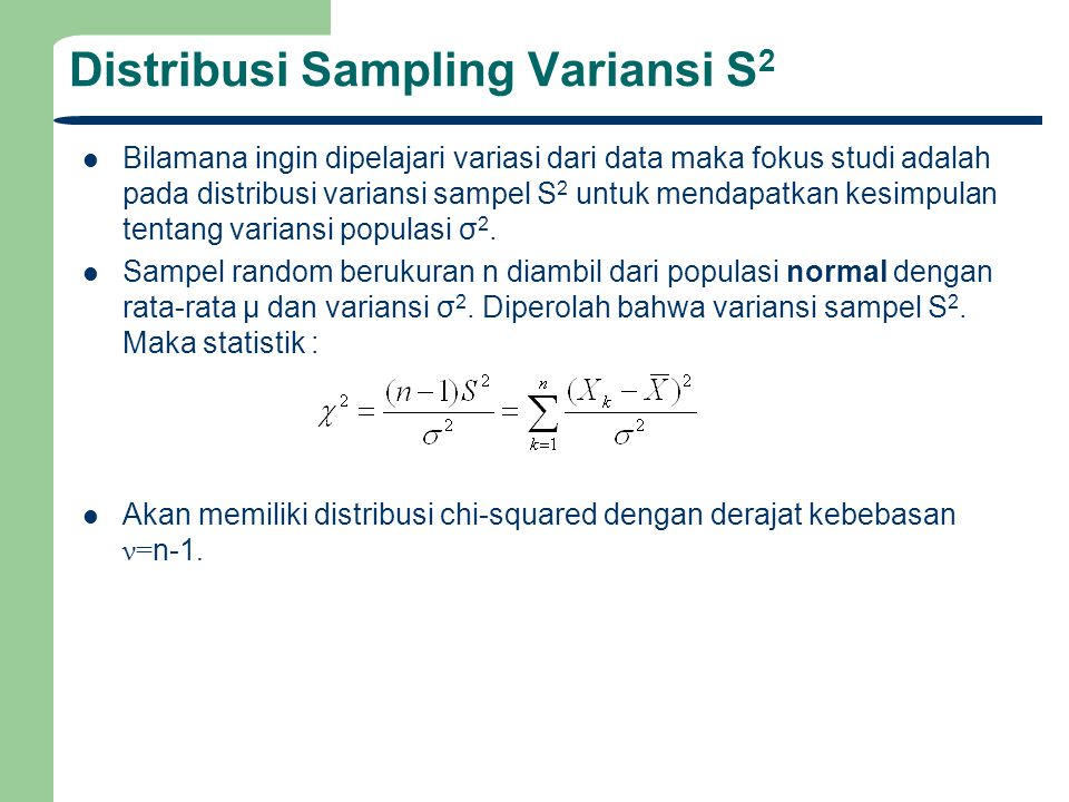 Distribusi Sampling Variansi S2