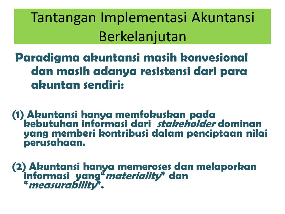 Tantangan Implementasi Akuntansi Berkelanjutan
