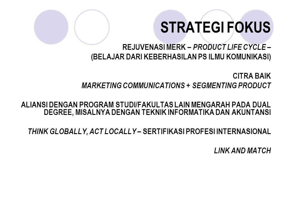 STRATEGI FOKUS REJUVENASI MERK – PRODUCT LIFE CYCLE –
