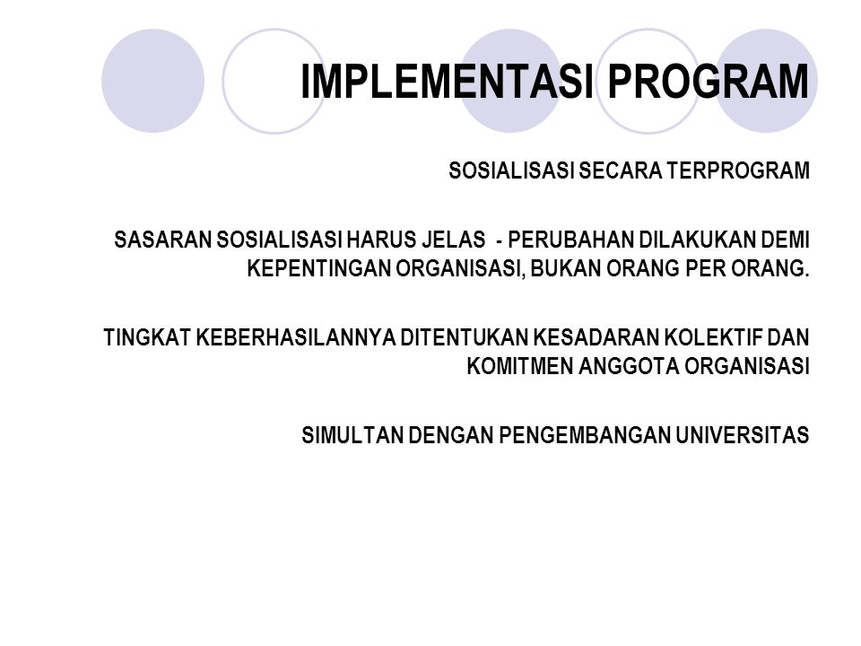 IMPLEMENTASI PROGRAM SOSIALISASI SECARA TERPROGRAM