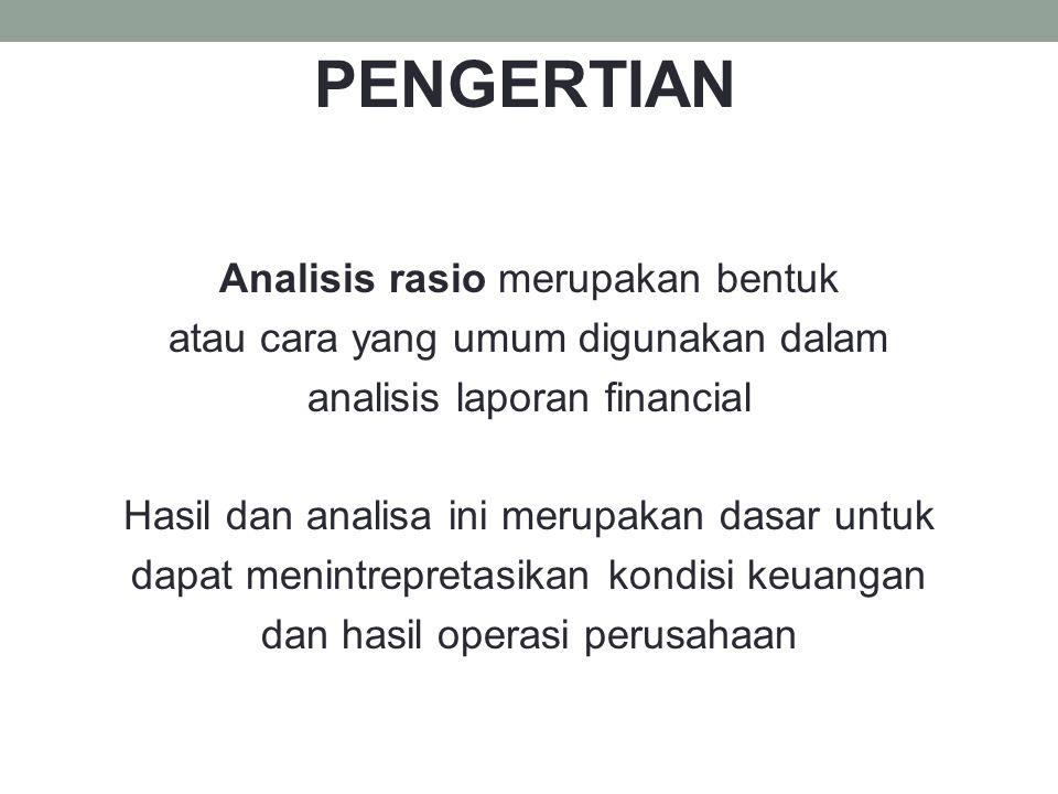 PENGERTIAN Analisis rasio merupakan bentuk