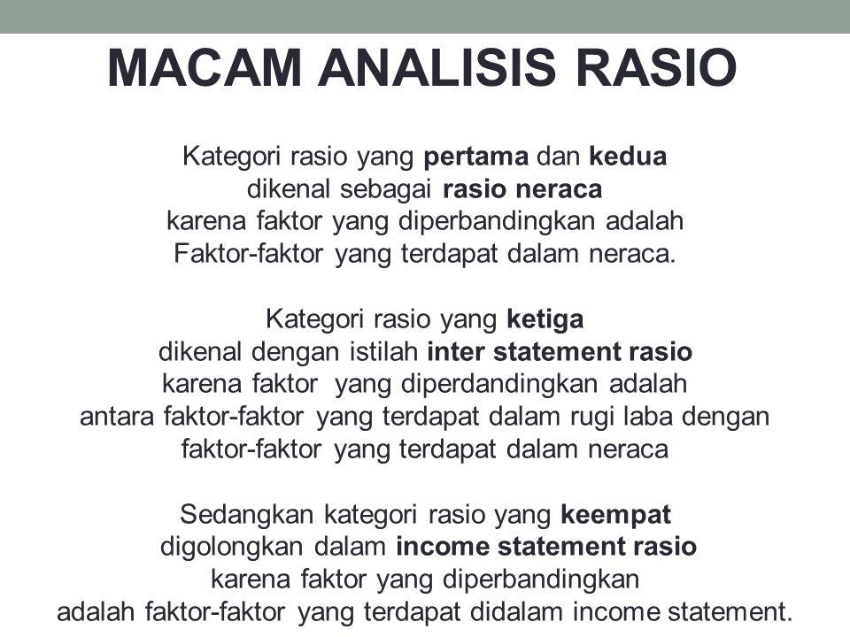 MACAM ANALISIS RASIO Kategori rasio yang pertama dan kedua