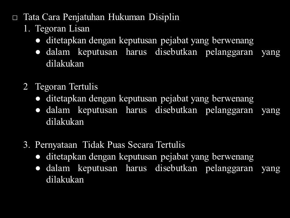 □ Tata Cara Penjatuhan Hukuman Disiplin