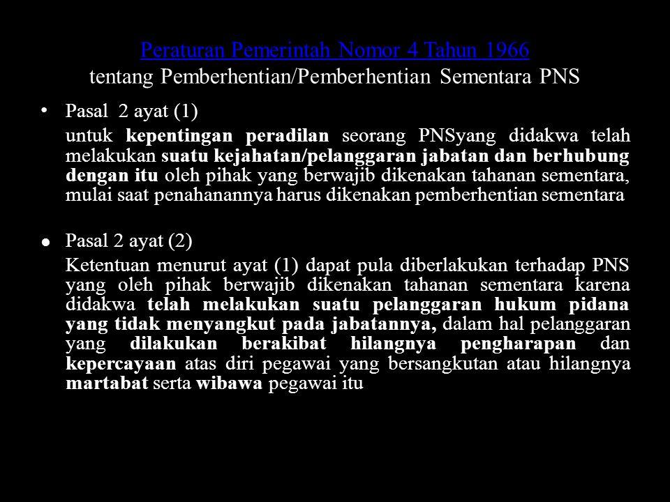 Peraturan Pemerintah Nomor 4 Tahun 1966 tentang Pemberhentian/Pemberhentian Sementara PNS