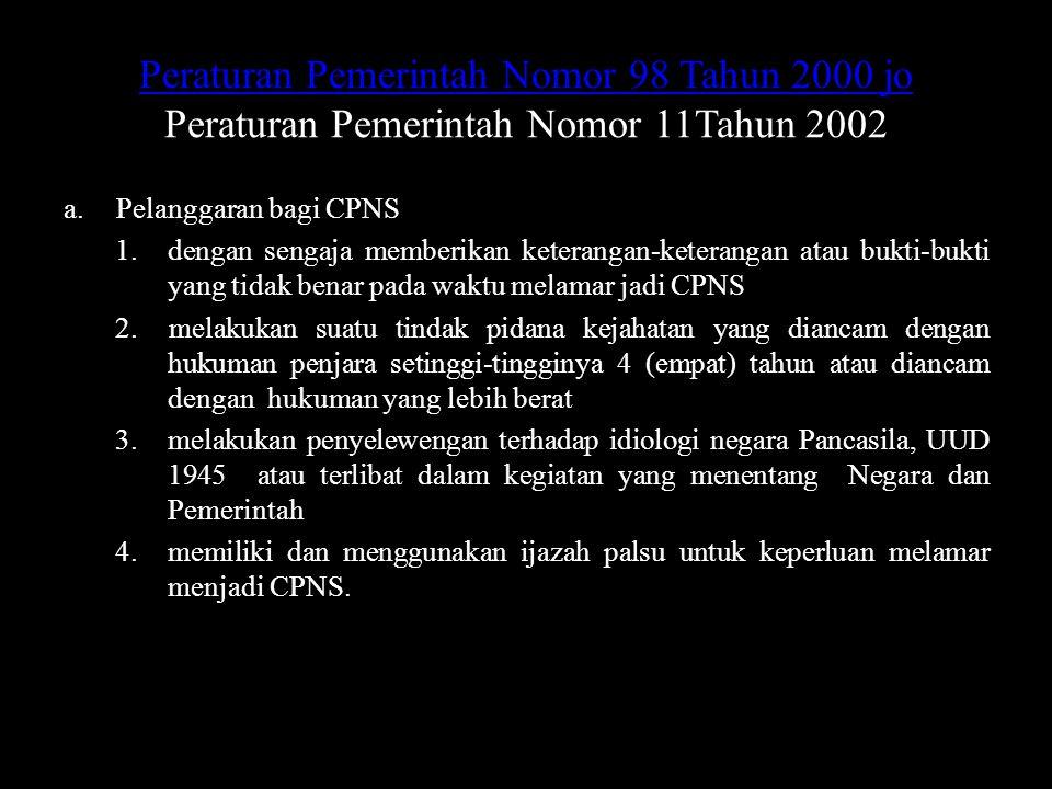 Peraturan Pemerintah Nomor 98 Tahun 2000 jo Peraturan Pemerintah Nomor 11Tahun 2002