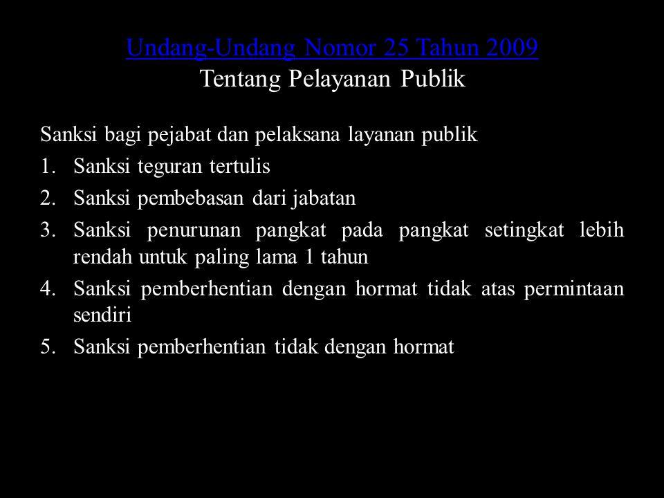 Undang-Undang Nomor 25 Tahun 2009 Tentang Pelayanan Publik
