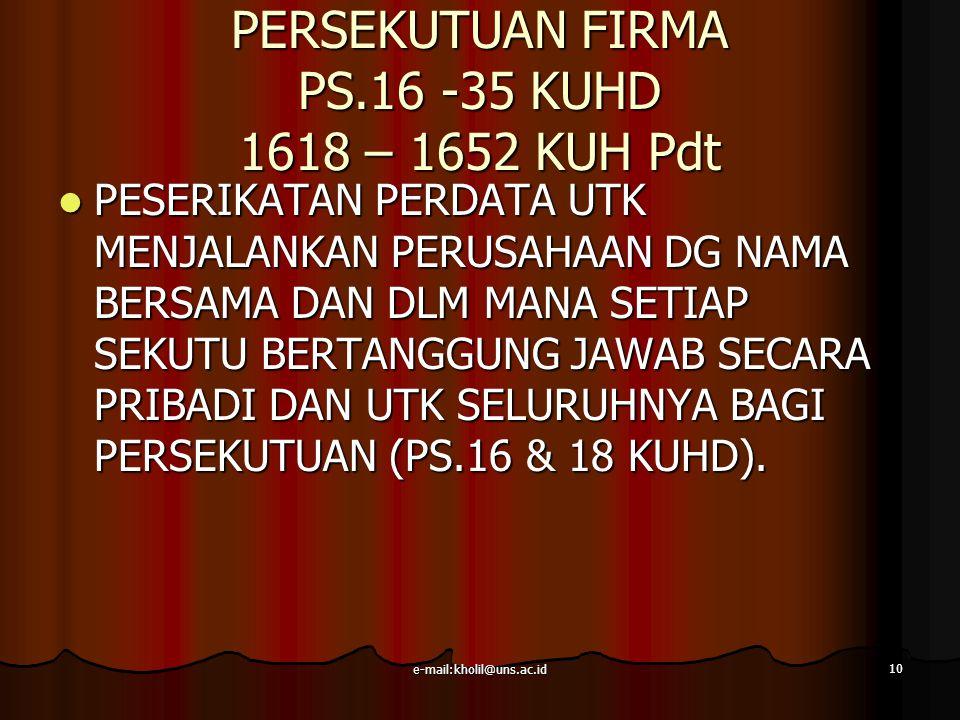 PERSEKUTUAN FIRMA PS.16 -35 KUHD 1618 – 1652 KUH Pdt