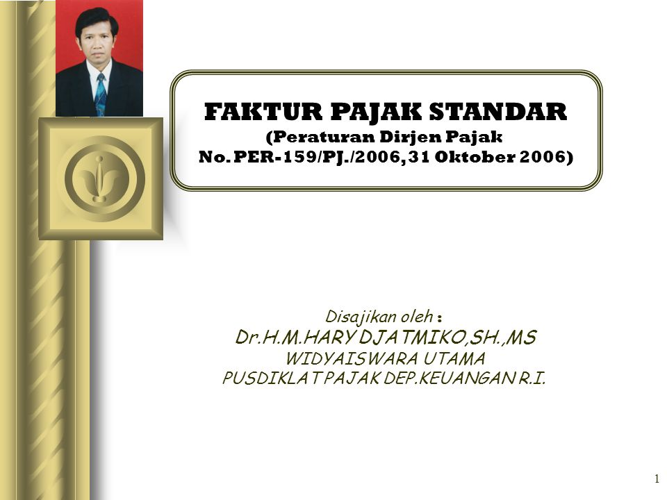 FAKTUR PAJAK STANDAR Dr.H.M.HARY DJATMIKO,SH.,MS