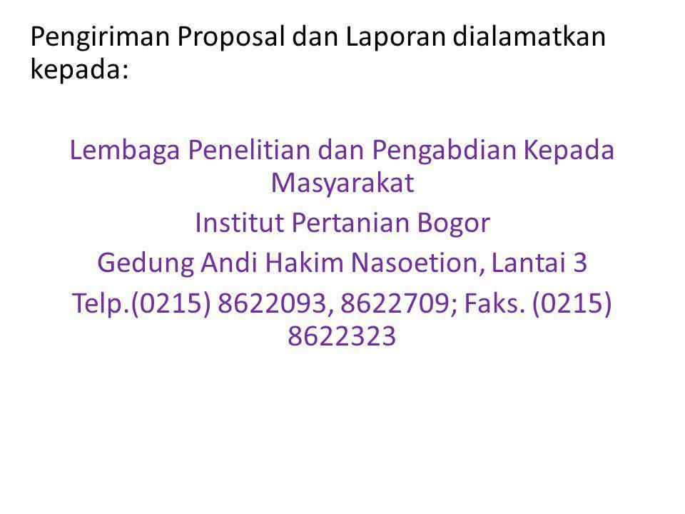 Pengiriman Proposal dan Laporan dialamatkan kepada: