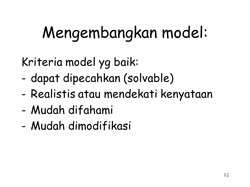 Mengembangkan model: Kriteria model yg baik: