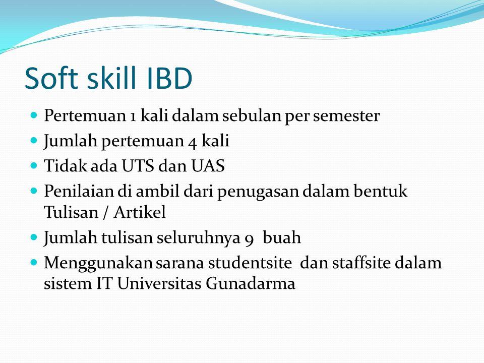Soft skill IBD Pertemuan 1 kali dalam sebulan per semester