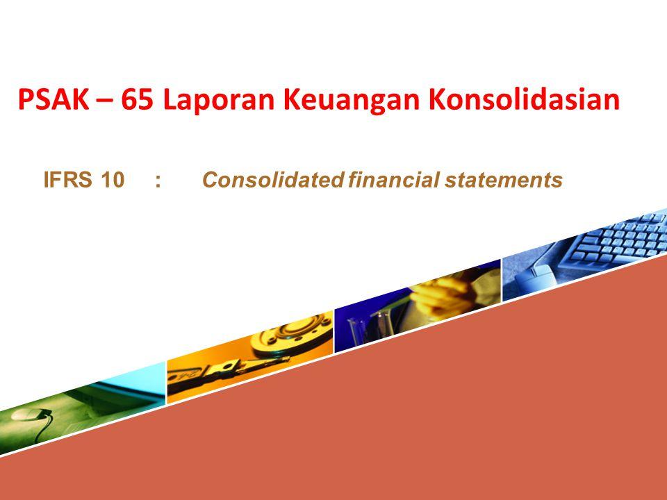 PSAK – 65 Laporan Keuangan Konsolidasian