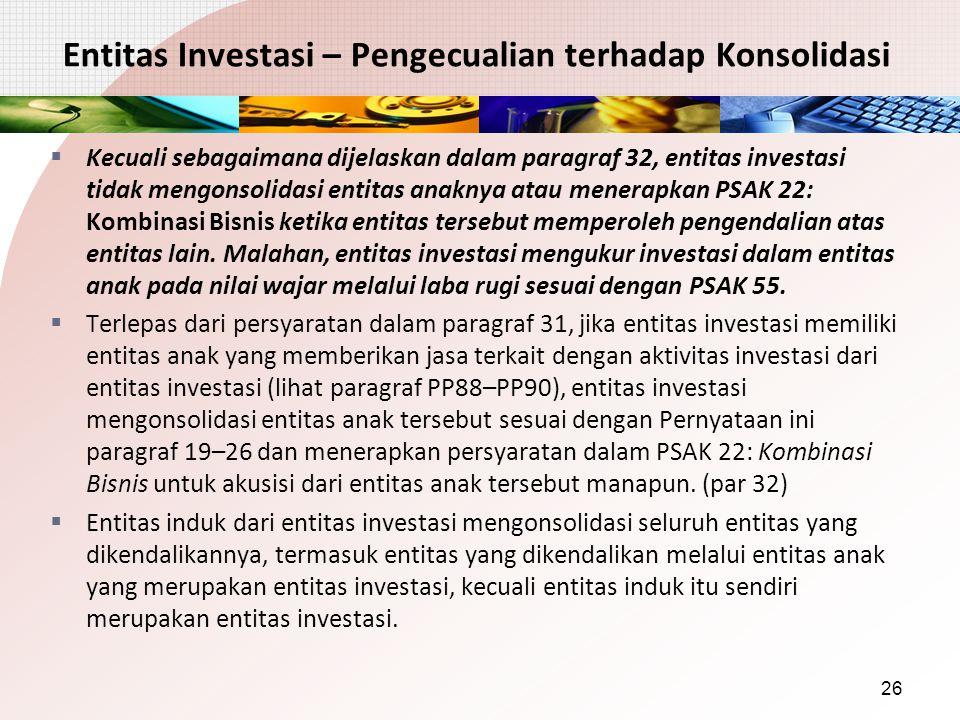 Entitas Investasi – Pengecualian terhadap Konsolidasi