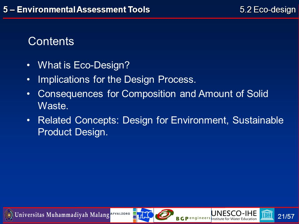 Contents What is Eco-Design Implications for the Design Process.