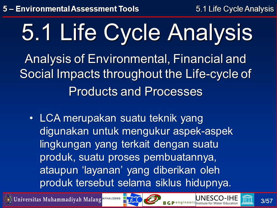 5.1 Life Cycle Analysis 5.1 Life Cycle Analysis