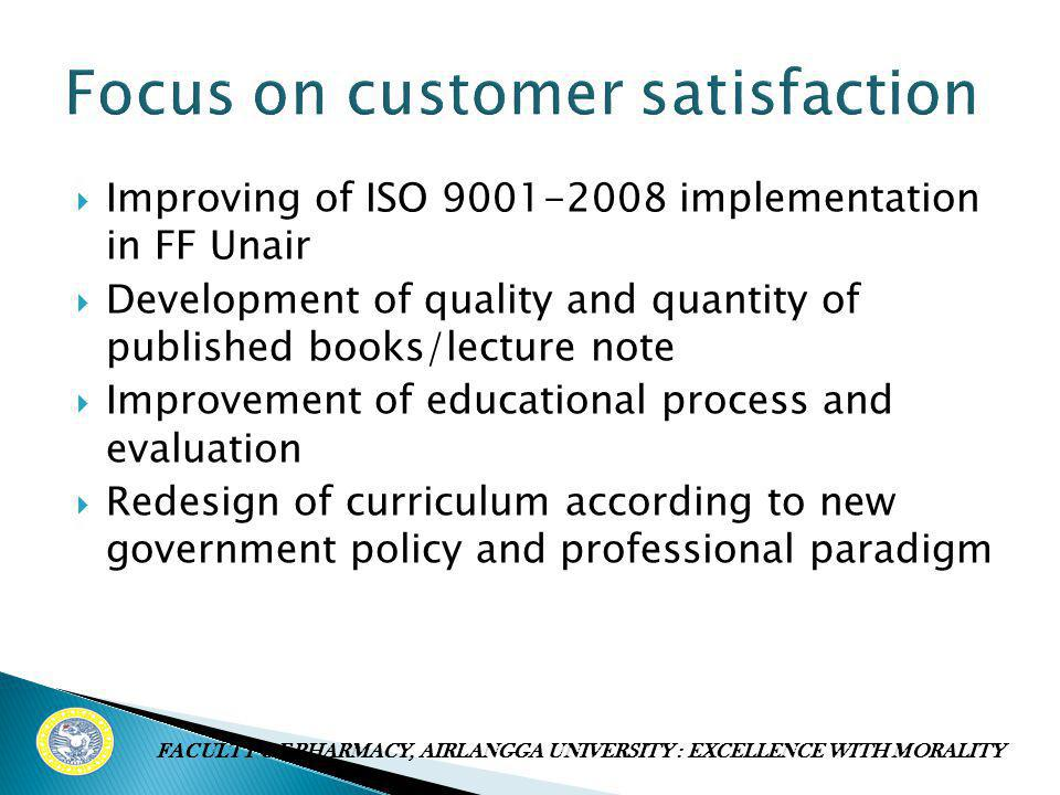 Focus on customer satisfaction