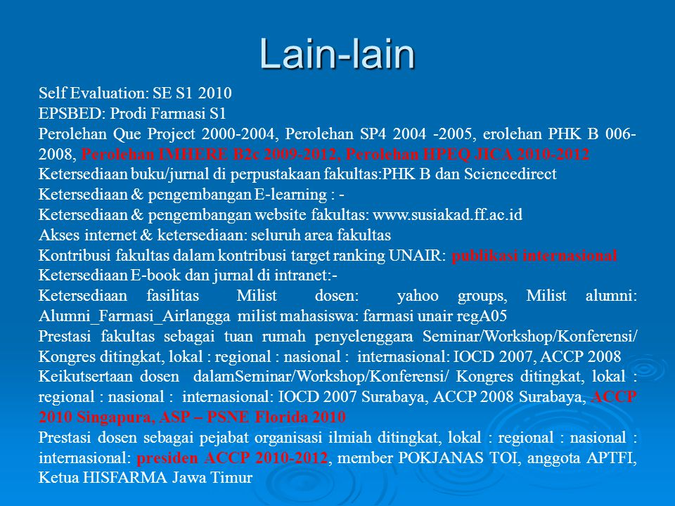 Lain-lain Self Evaluation: SE S1 2010 EPSBED: Prodi Farmasi S1