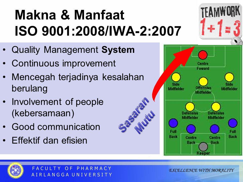 Makna & Manfaat ISO 9001:2008/IWA-2:2007