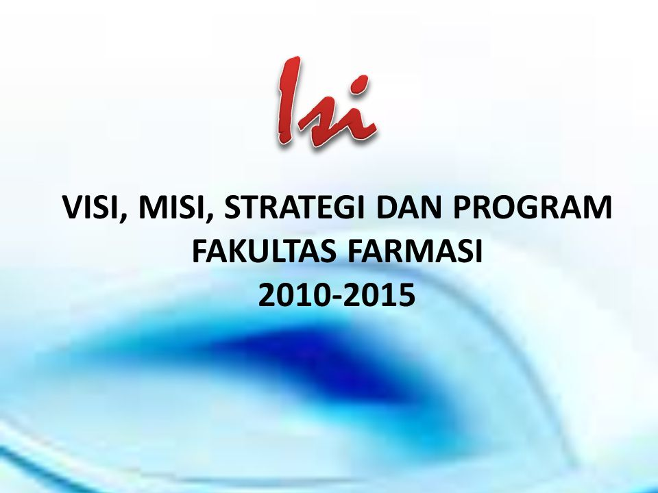 VISI, MISI, STRATEGI DAN PROGRAM