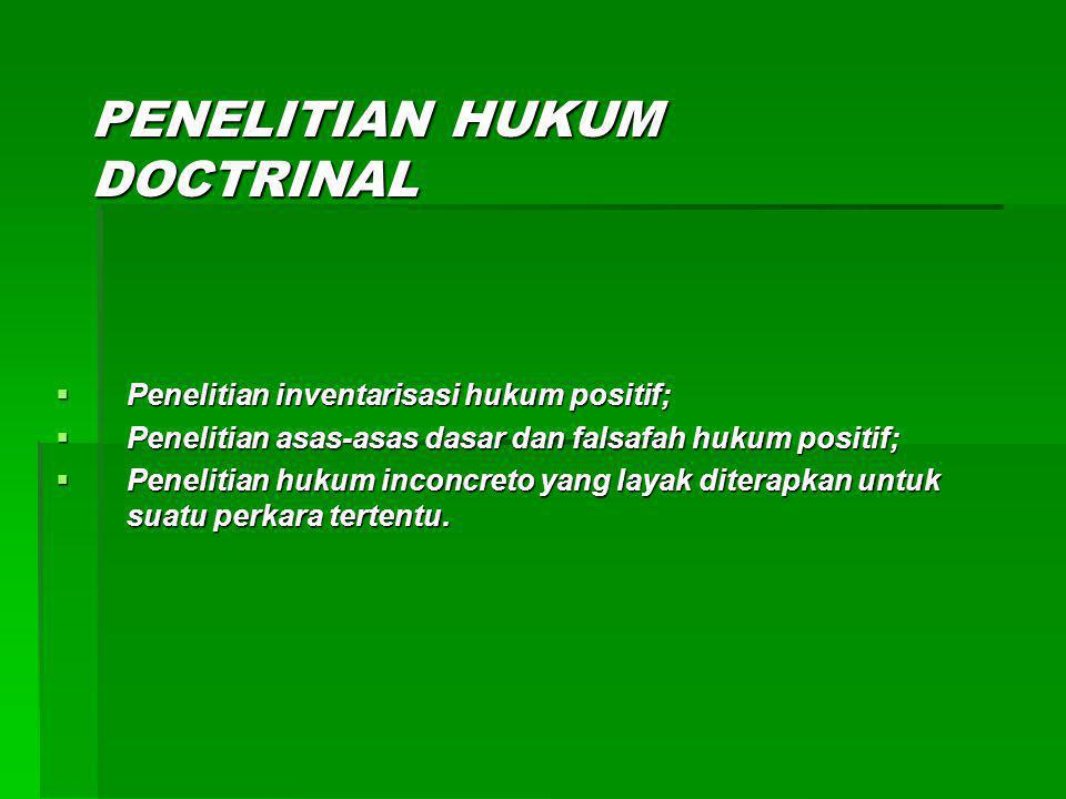 PENELITIAN HUKUM DOCTRINAL