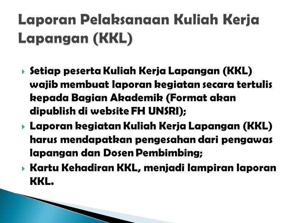 Laporan Pelaksanaan Kuliah Kerja Lapangan (KKL)