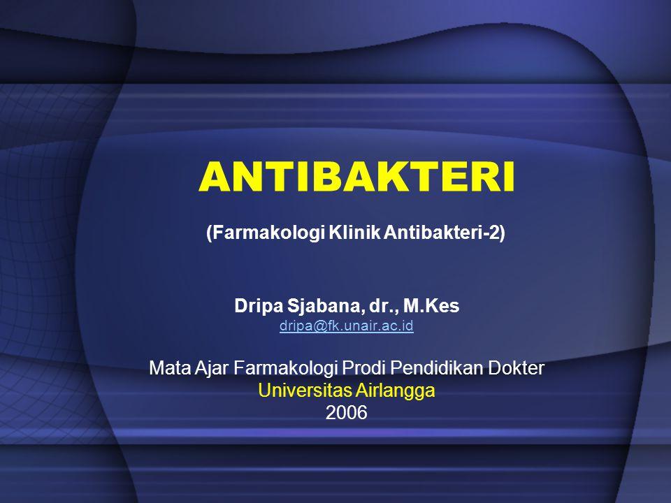 (Farmakologi Klinik Antibakteri-2)