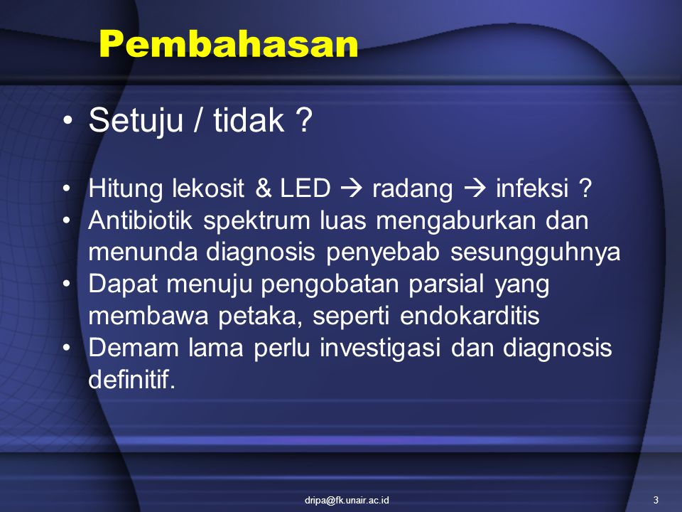 Pembahasan Setuju / tidak Hitung lekosit & LED  radang  infeksi