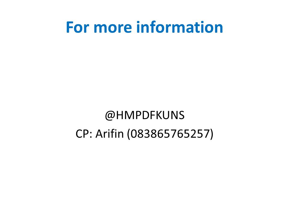 For more information @HMPDFKUNS CP: Arifin (083865765257)