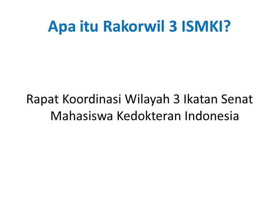 Rapat Koordinasi Wilayah 3 Ikatan Senat Mahasiswa Kedokteran Indonesia