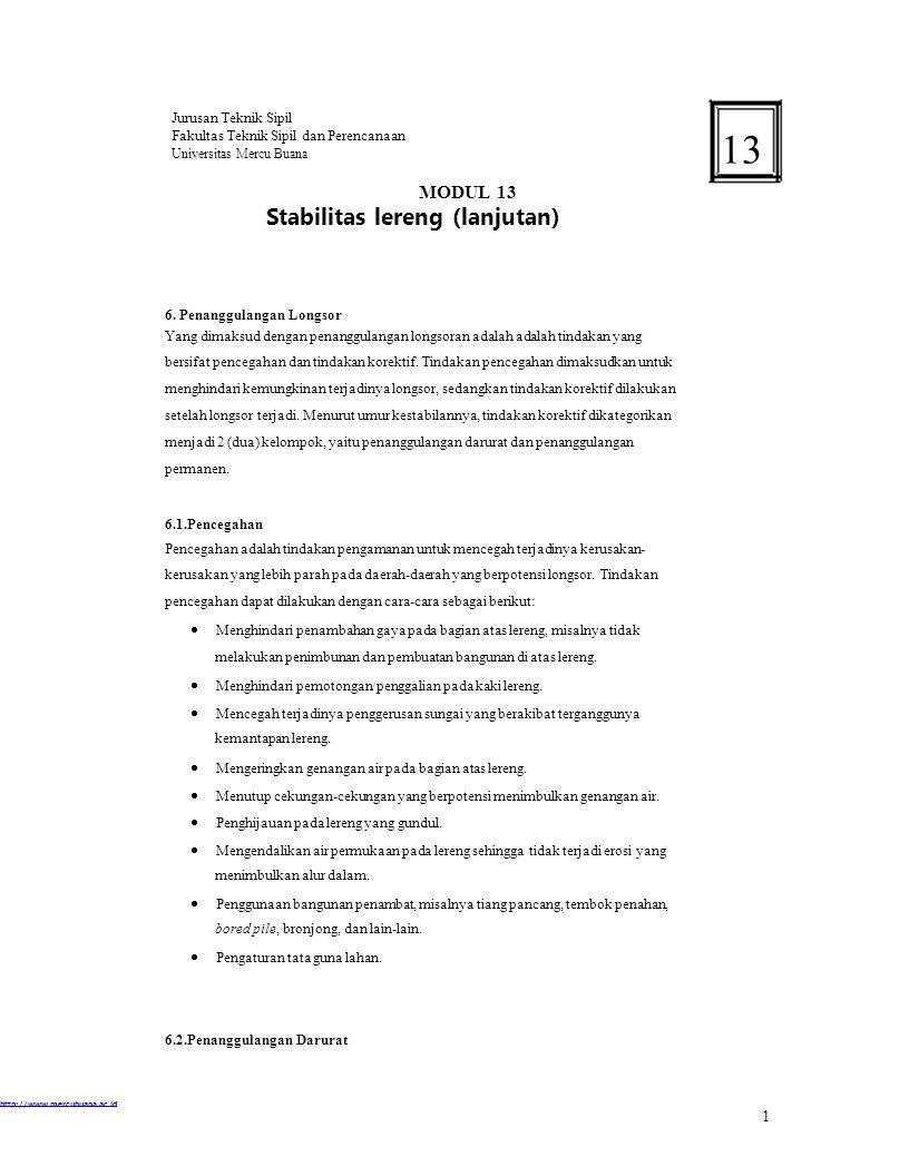 13 MODUL 13 Stabilitas lereng (lanjutan) 1 Jurusan Teknik Sipil