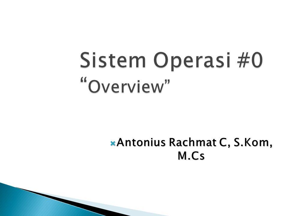 Sistem Operasi #0 Overview