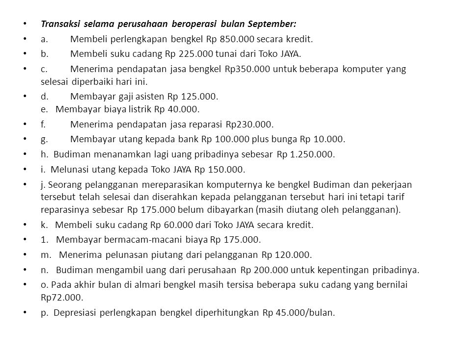 Transaksi selama perusahaan beroperasi bulan September: