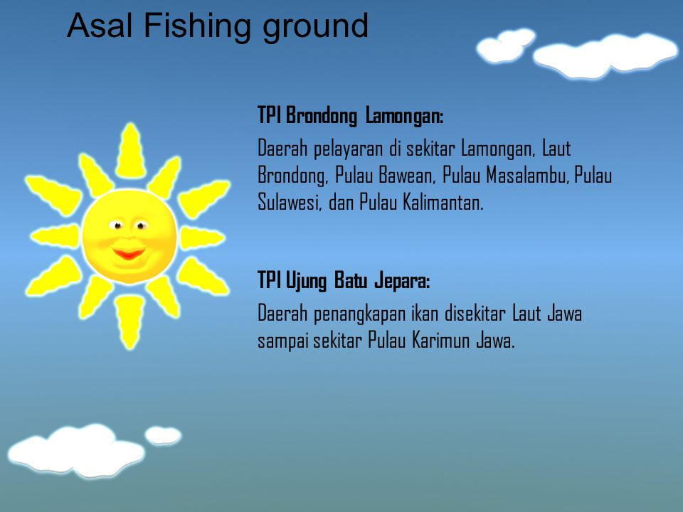 Asal Fishing ground TPI Brondong Lamongan: