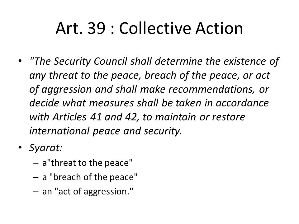 Art. 39 : Collective Action